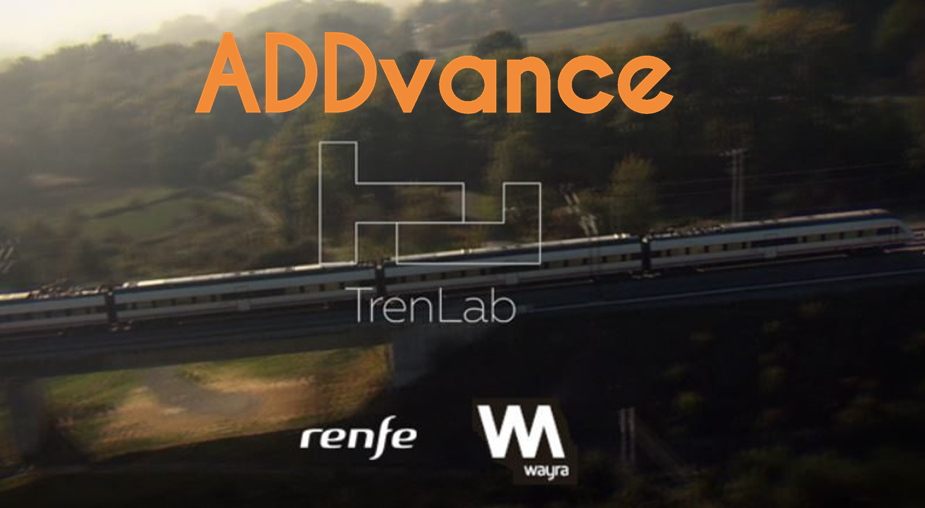 ADDvance has been selected for the TRENLAB business acceleration program, promoted by TELEFÓNICA and RENFE